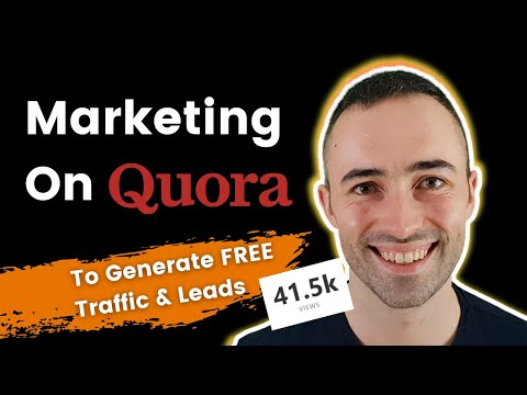 How To Do Marketing On Quora 2021 (Generate FREE Traffic & Leads)