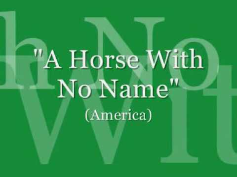 A Horse With No Name America