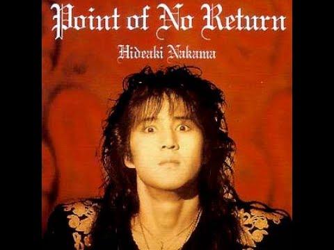 Hideaki Nakama  - Point of No Return (Full Album)