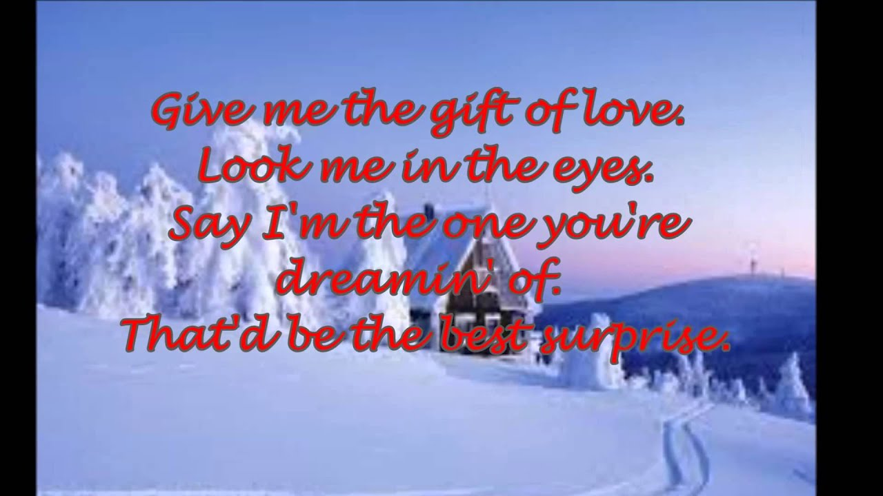 The gift of love with lyrics - YouTube