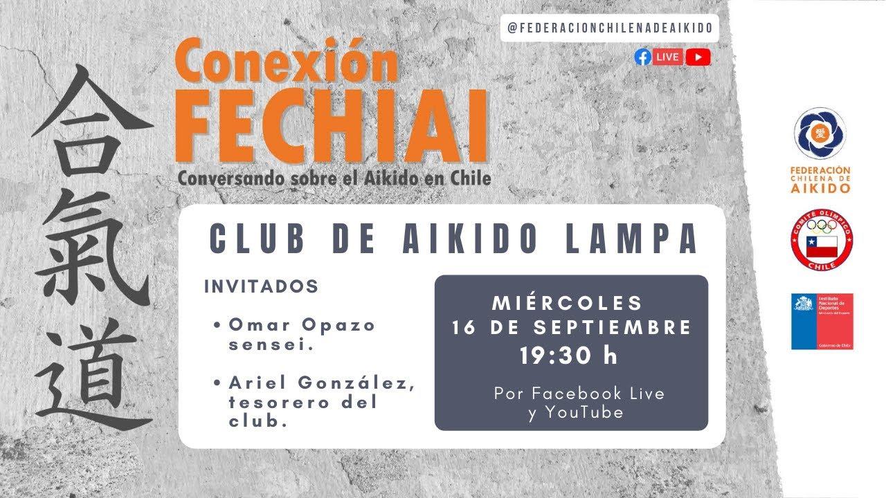 Conexión Fechiai, conversando sobre el Aikido en Chile / Club de Aikido Lampa