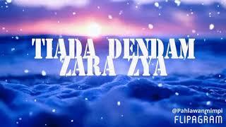 Tiada Dendam Zara Zya MP3