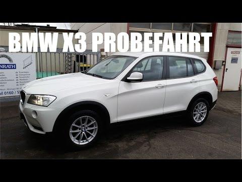 BMW X3 Probefahrt 2 Liter Diesel 184 PS Baureihe F25 - YouTube