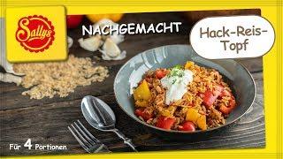 Maggi Nachgemacht- Hack-Reis-Topf / Sallys Welt