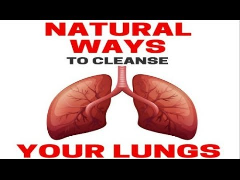 Cleanse and Rejuvenate Your Lungs Naturally - Everyone Needs Healthy Lungs - Lung Detoxification