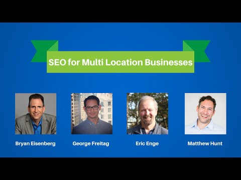 SEO for Multi Location Businesses - 2015 Digital Marketing Webinar Series