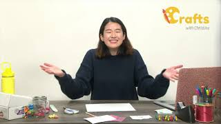 Crafts with Christine | Episode 5