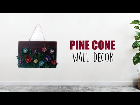 Pine Cone | Wall Decor | Pine Cone Flowers | Home Decoration