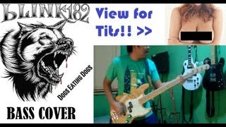 blink-182 - Dogs Eating Dogs (bass cover)