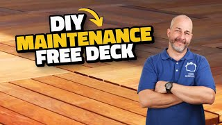 How to Build a 50 Year Maintenance Free Deck