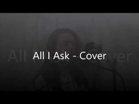 All I Ask - Victoria Burrough (Adele Cover)