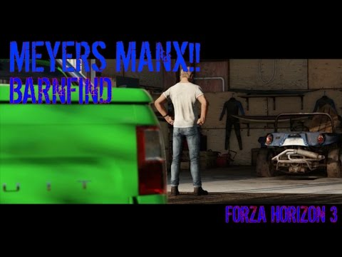 FORZA HORIZON 3  MEYERS MANX BARNFIND!!