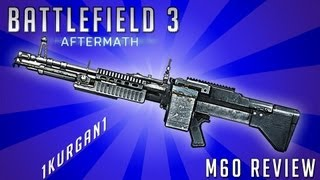 Battlefield 3 - M60 - LMG Review - Armored Kill | BF3 M60 Gameplay