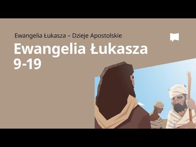 Syn marnotrawny: Ewangelia wg św. Łukasza 9–19