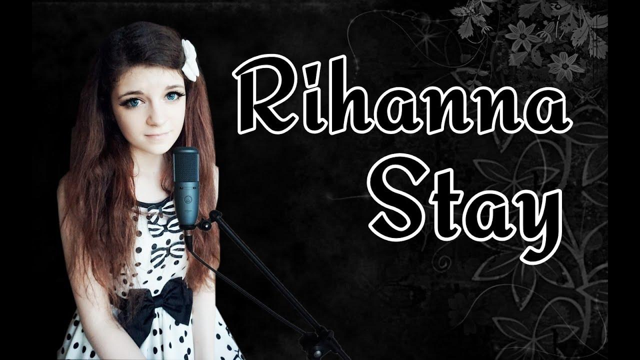 Rihanna - stay (cover) - YouTube  Rihanna - stay ...