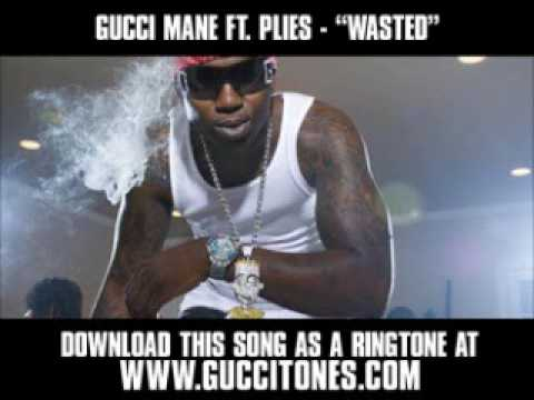 Gucci Mane ft. Plies - Wasted [ New Video + Lyrics + Download ]