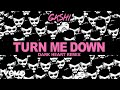Gashi turn me down dark heart remix audio mp3