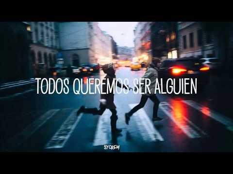 BE SOMEBODY - THOUSAND FOOT KRUTCH (SUB.ESPAÑOL)