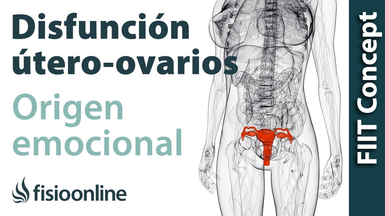 Origen emocional de la disfunción de útero- ovarios