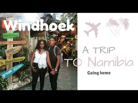 Travel vlog Namibia -Windhoek Pt 1