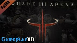Quake III Arena Gameplay (PC HD)
