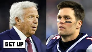 Robert Kraft plans to bring Tom Brady back to the Patriots | Get Up