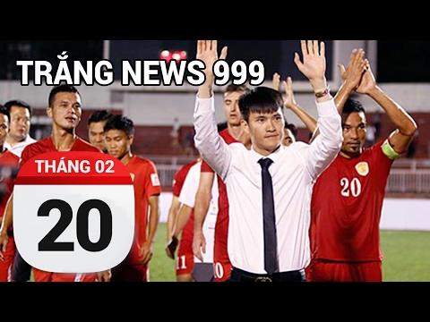 Bóng đá Việt Nam.....| TRẮNG NEWS 999 | 20/02/2017