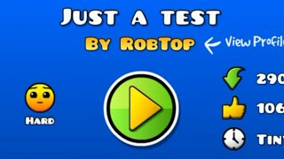 ROBTOPS NEW TEST LEVEL | Geometry Dash 2.1 : Just a test (New LDM Button Function)