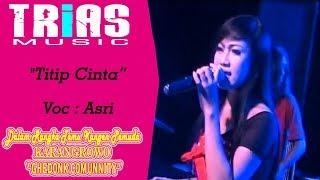 Titip Cinta - Asri Trias Music Live Pati