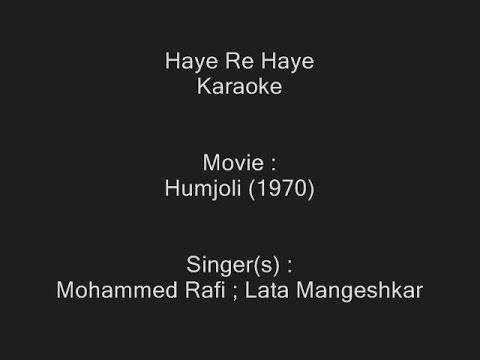 haye-re-haye---karaoke---humjoli-(1970)---mohammed-rafi-;-lata-mangeshkar