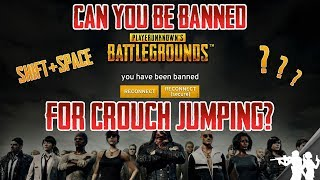 CAN YOU GET BANNED FOR CROUCH JUMPING IN PUBG? | WHAT ABOUT USING MACROS TO JUMP CROUCH IN PUBG?