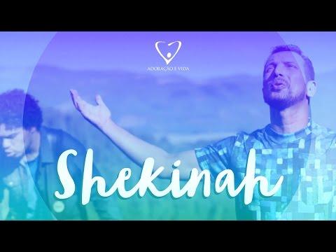 Shekinah  - Adoração e Vida