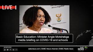 DBE Minister Angie Motshekga Media Briefing