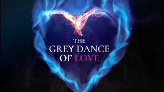 The Grey Dance of Love Book Trailer