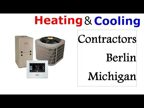 Heating And Cooling Contractors Berlin Michigan - (248)236-5101