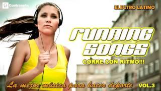 Running songs mix running music motivation 2016 /musica para ejercicio corre con ritmo! vol.3