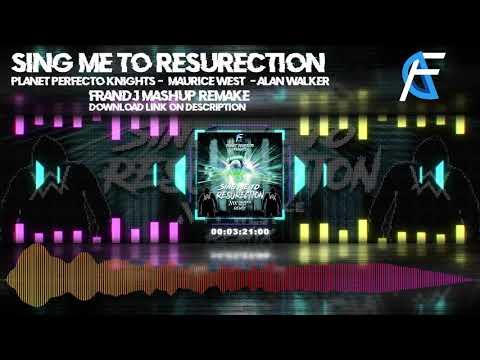 Sing Me To ResuRection (FranDJ Remake Mashup)