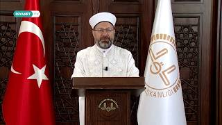 Diyanet İşleri Başkanı Prof. Dr. Ali Erbaş'tan Ramazan Ayı Mesajı