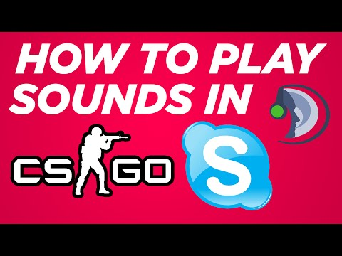 How To Play Sounds in CSGO, Skype & Teamspeak