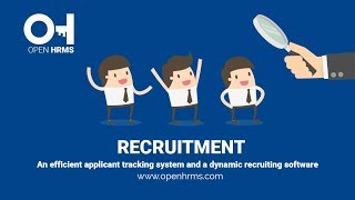 Recruitment software an efficient applicant tracking system and a dynamic recruiting for more info, company website: https://www.openhrms.com/ email...