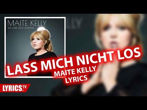 Lass Mich Nicht Los LYRICS | Maite Kelly | Lyric & Songtext | Album