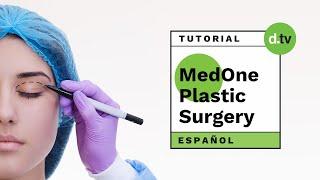 DOTLIB - MedOne Plastic Surgery - Tutorial (Español)