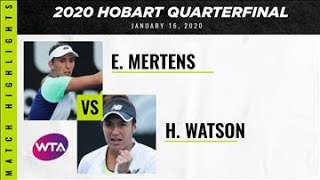 Elise Mertens vs. Heather Watson | 2020 Hobart Quarterfinal | WTA Highlights
