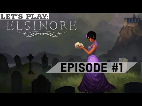 Let's Play Elsinore - 1 - Worms and Wriggling Earth