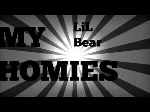 LiL Bear - My Homies - LIGHT WERK MUSIC