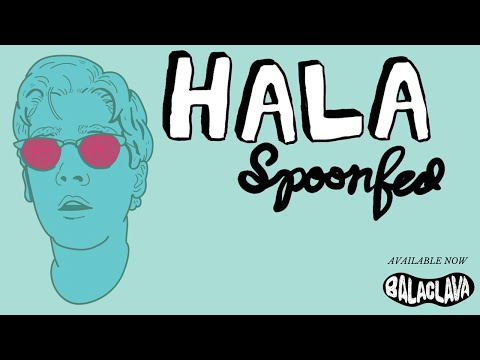 HALA // Spoonfed (Full Album) [HQ]
