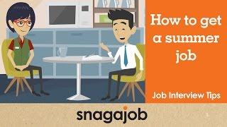 Job Interview Tips (Part 25): How to get a summer job