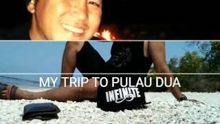 my trip to pulau dua,luwuk sulteng