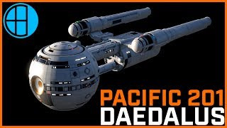 Show and Tell: Daedalus-Class from Pacific 201