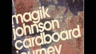 "Magik Johnson - ""Feel Alright"" (original)"